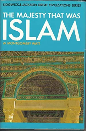 The Majesty That Was Islam