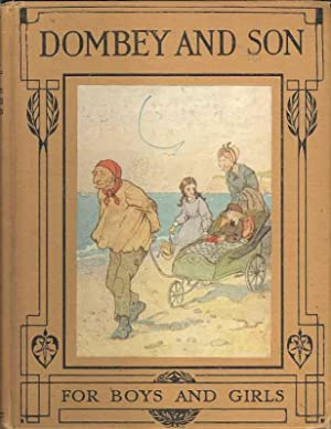 Dombey and Son for Boys and Girls: Charles Dickens. Alice