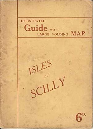 Isles of Scilly. Illustrated Guide with large Folding Map