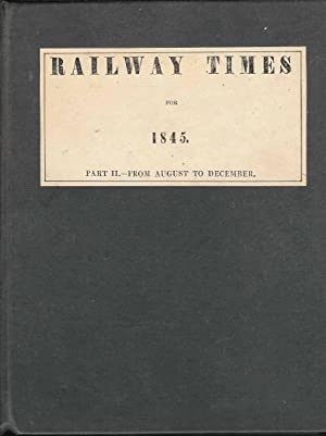 Railway Times for 1845. Part II - From August to December