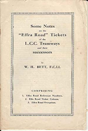 Some Notes on the Effra Road Tickets of the L.C.C. Tramways and their Successors