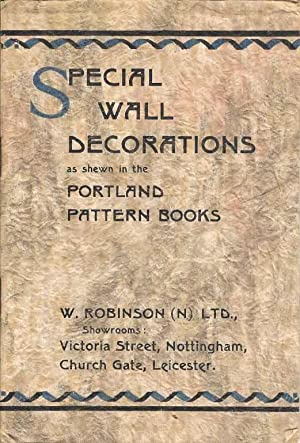 Special Wall Decorations as shewn in the Portland Pattern Books
