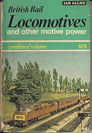 The ABC of British Railways Locomotives and Other motive Power. Combined Volume