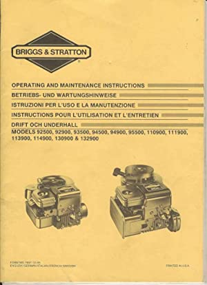 Briggs & Stratton Operating and Maintenance Instructions Models 92500, 92900, 93500, 94500, 95599...