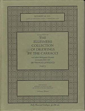 Catalogue of The Ellesmere Collection of Drawings by the Carracci and other Bolognese Masters. Co...
