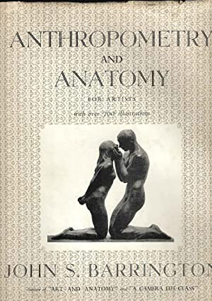 Anthropometry and Anatomy for Artists with over 700 illustrations