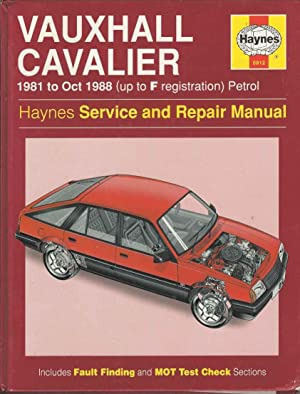 Vauxhall Cavalier 1981 to October 1988 (Up to F Registration) Petrol (Haynes Service and Repair M...