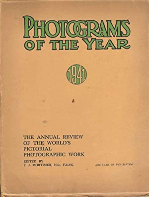 Photograms of the Year 1941. The Annual Review of the World's Pictorial Photographic Work