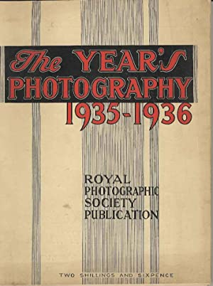 The Year's Photography 1935 - 1936.
