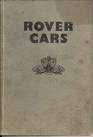 Rover Cars. A Practical Guide to maintenance and repair covering all models from 1934