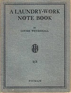 A Laundry-work Note Book