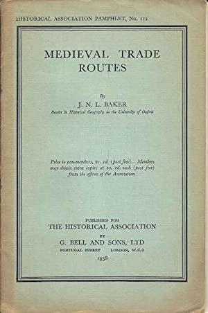 Medieval Trade Routes. (Historical Association Pamphlet, No.111)