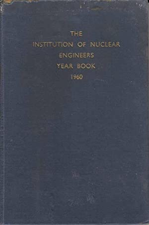 The Institution of Nuclear Engineers Year Book 1960