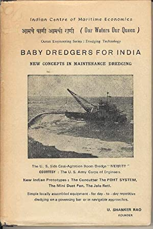 Baby Dredgers for India. Ocean Engineering Series: Dredging Technology.