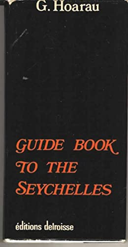 Guide Book to the Seychelles