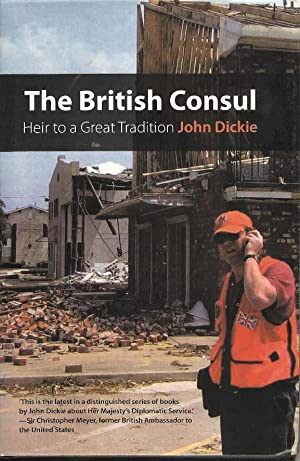 The British Consul. Heir to a Great Tradition.