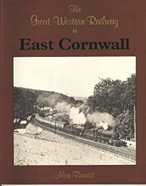The Great Western Railway in East Cornwall