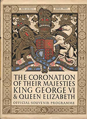 The Coronation of their Majesties King George VI & Queen Elizabeth. Official Souvenir Programme