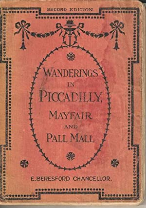 Wanderings in Piccadilly, Mayfair and Pall Mall