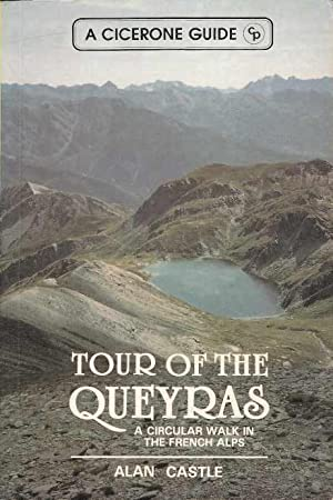 Tour of the Queyras. A circular walk in the French Alps. A Cicerone Guide.