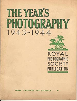 The Year's Photography 1943 - 1944
