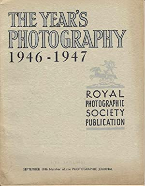 The Year's Photography 1946 - 1947