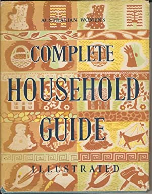 Australian Women's Complete Household Guide Illustrated