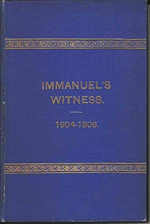 Immanuel's Witness. Quarterley Record of the Barbican Mission to the Jews. From December 1904 to ...