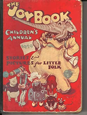 The Joy Book. Children's Annual 1929. Stories & Pictures for Little Folk