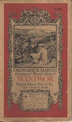 Ordnance Survey Contoured Road Map of Windsor Sheet 114. Popular Edition. Scale One Inch to One Mile