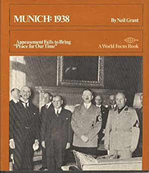 Munich: 1938. Appeasement Fails to bring