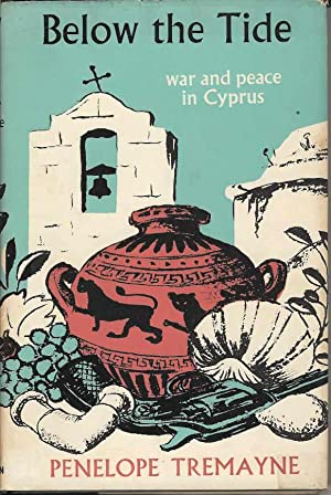 Below the Tide. War and Peace in Cyprus