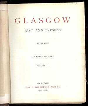 Glasgow Past and Present in three volumes