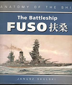 The Battleship Fuso. (Anatomy of the Ship)