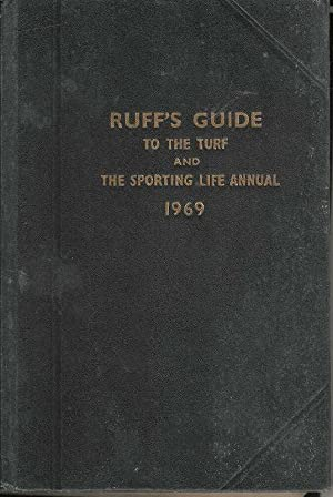 Ruff's Guide to the Turf and the Sporting Life Annual 1969