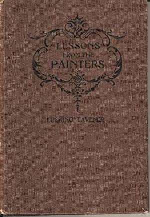 Lessons from the Painters. Lessons founded on Celebrated Pictures.