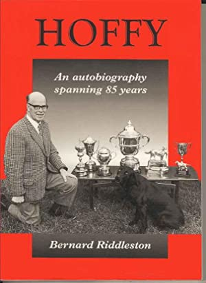 Hoffy: An Autobiography Spanning Eighty-five Years