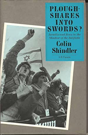 Ploughshares into Swords?: Israelis and Jews in the Shadow of the Intifada