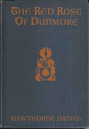 The Red Rose of Dunmore