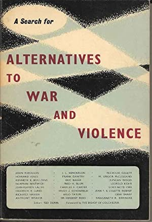 A Search for Alternatives to War and Violence