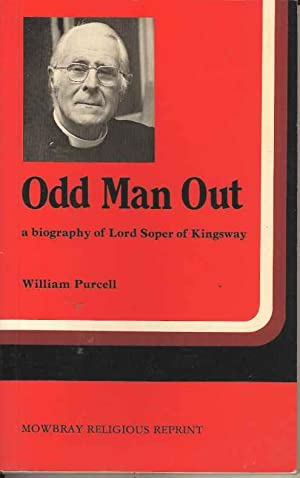 Odd Man Out : A Biography of Lord Soper of Kingsway