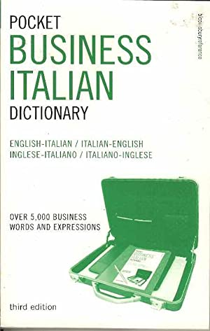 Pocket Business Italian Dictionary: Over 5, 000 Business Words and Expressions