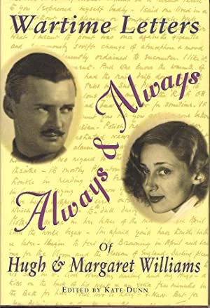 Always and Always: Wartime Letters of Hugh and Margaret Williams