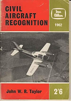 Civil Aircraft Recognition 1962: Taylor, John W