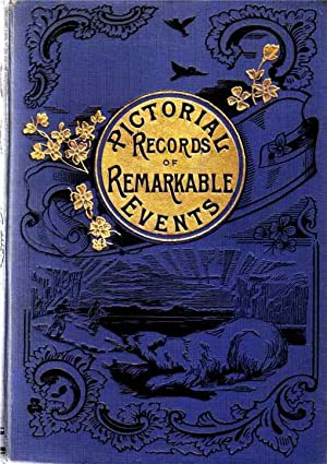 Pictorial Records of Remarkable Events in the: Watt, Francis (Ed)