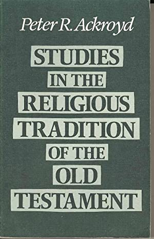 Studies in the Religious Tradition of the Old Testament