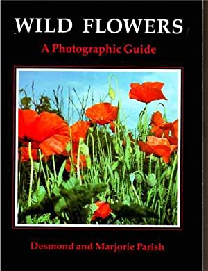 Wild Flowers, A Photographic Guide