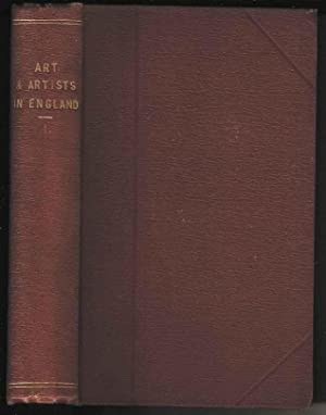 Works of Art and Artists in England. Volume I
