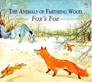 The Animals of Farthing Wood. Fox's Foe