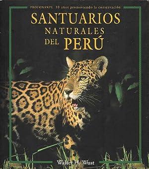 Santuarios Naturales Del Peru: Wust, Walter H